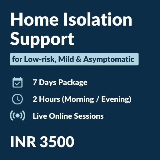 home isolation care, covid 19, ayurveda, naturopathy, yoga, home care package